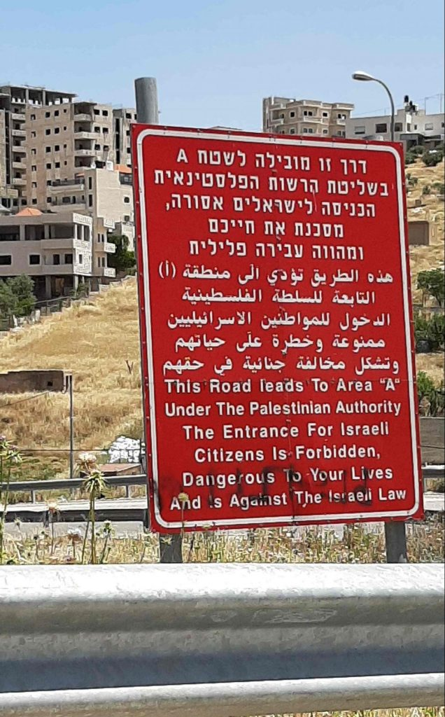 Road sign warning israelis not to enter Area A
